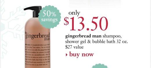 gingerbread man shampoo, shower gel & bubble bath 32 oz. only 13.50 ($27 value, 50% savings)