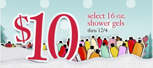select 16oz. shower gels thru 12/4