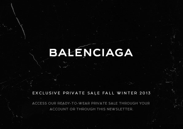 Exclusive Private Sale: Fall Winter 13 Ready-to-Wear