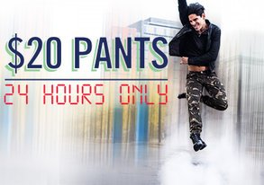 Shop 24 HRS ONLY: $20 Pants