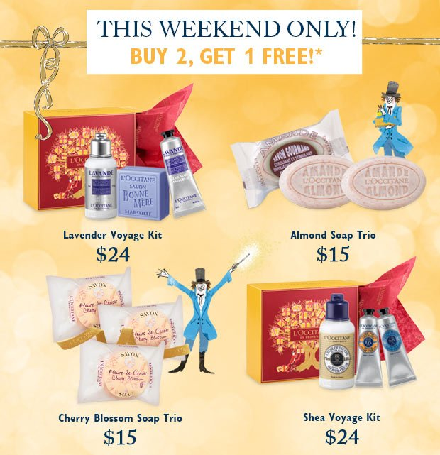 This Weekend Only! Buy 2 Get 1 Free!*