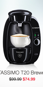 TASSIMO T20 Brewer, $74.99.
