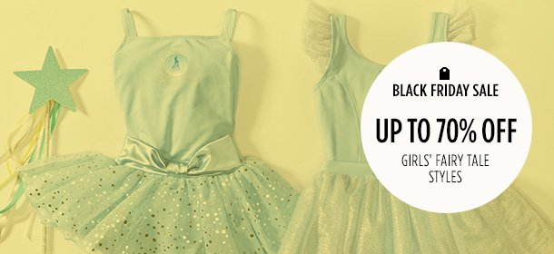Up to 70% Off: Girls' Fairy Tale Styles