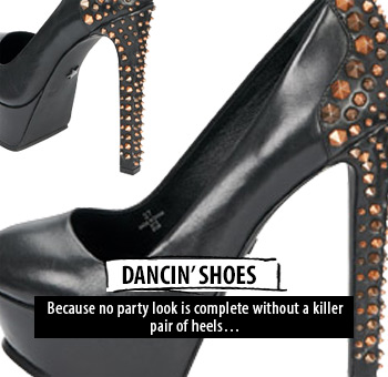 Dancin' shoes - no party is complete without killer heels
