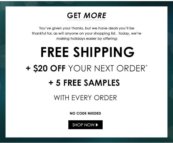 Black Friday: Free shipping, 5 free samples, + $20 coupon