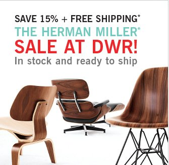SAVE 15% + FREE SHIPPING* THE HERMAN MILLER® SALE AT DWR! In stock and ready to ship