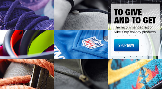 TO GIVE AND TO GET | The recommended list of Nike's top holiday products. SHOP NOW
