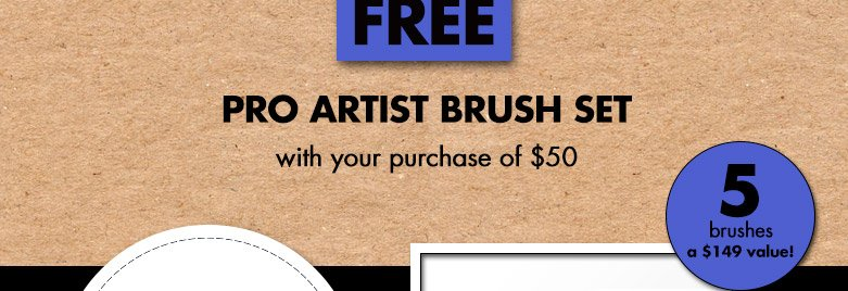 free pro artist brush set with your $50 purchase