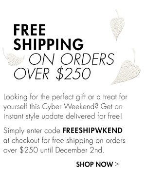 FREE SHIPPING ON ORDERS OVER $250 - JUST ENTER CODE FREESHIPWKEND AT CHECKOUT