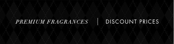 Premium Fragrances   Discount Prices