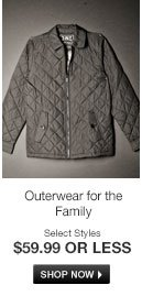 Outerwear for the Family