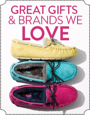 GREAT GIFTS & BRANDS WE LOVE