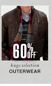 Outerwear - 60% Off*