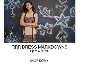 RRR Dress Markdowns