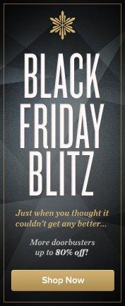 Black Friday Blitz