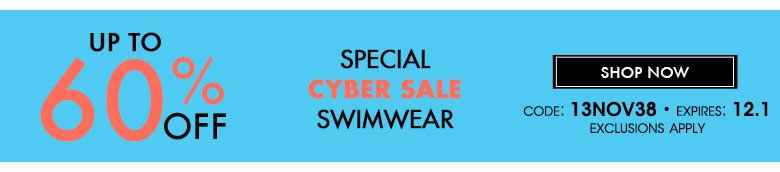 Limited time only! Special Cyber Sale Swimwear - code: 13nov28