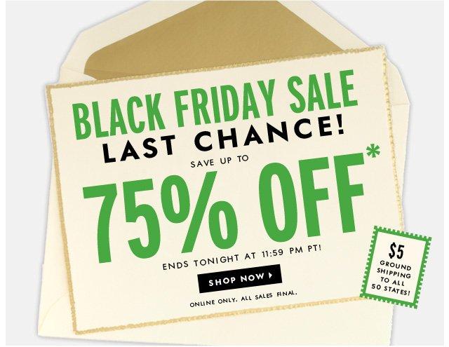 black friday sale. last chance. shop now.