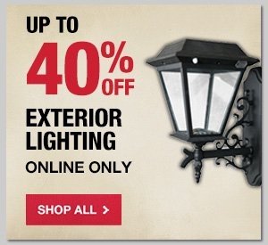 Up to 50% OFF Exterior Lighting