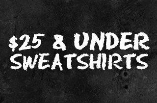 $25 Under Sweatshirts