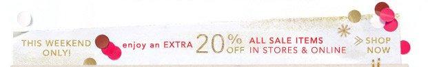 Enjoy an extra 20% off.