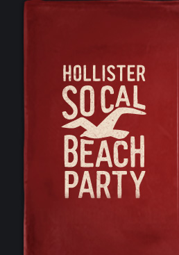 HOLLISTER SO CAL BEACH PARTY