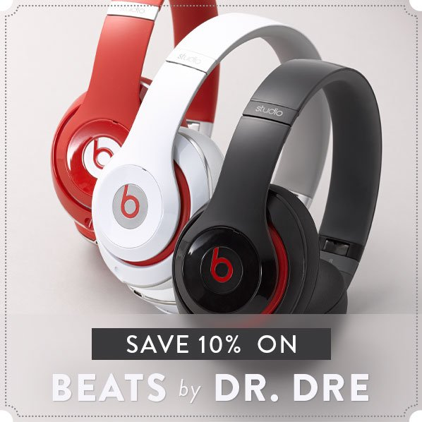 SAVE 10% ON BEATS by DR. DRE