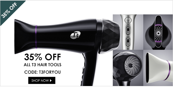 35% off of all T3 hair tools