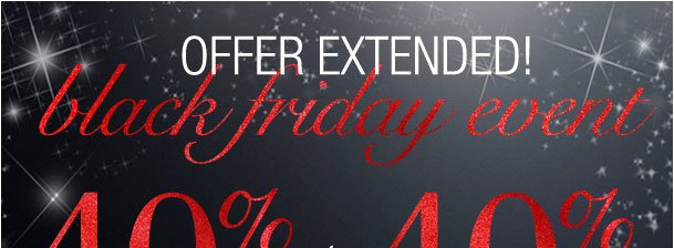 Black Friday offer Extended! 40% off highest item + 40% off 2nd highest with 3! Use RDFRIDAY