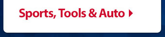 Sports, Tool & Auto