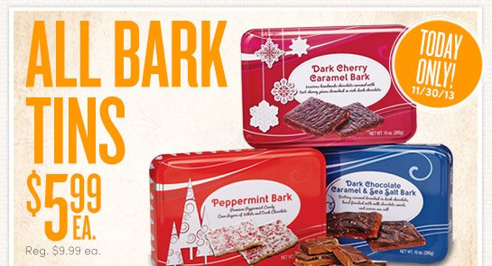 Today Only (11/30) All Bark Tins - $5.99ea