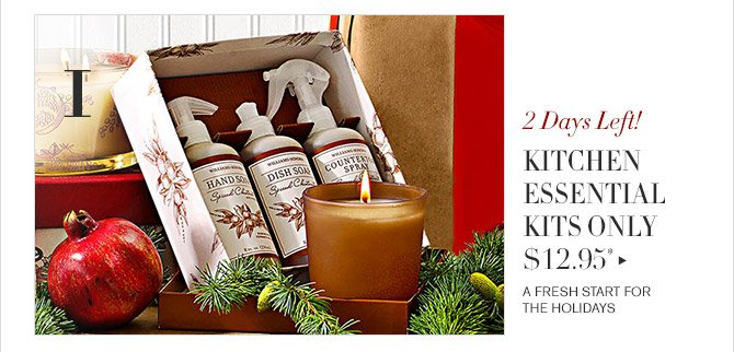 1 -- 2 Days Left! -- KITCHEN ESSENTIAL KITS ONLY $12.95* -- A FRESH START FOR THE HOLIDAYS