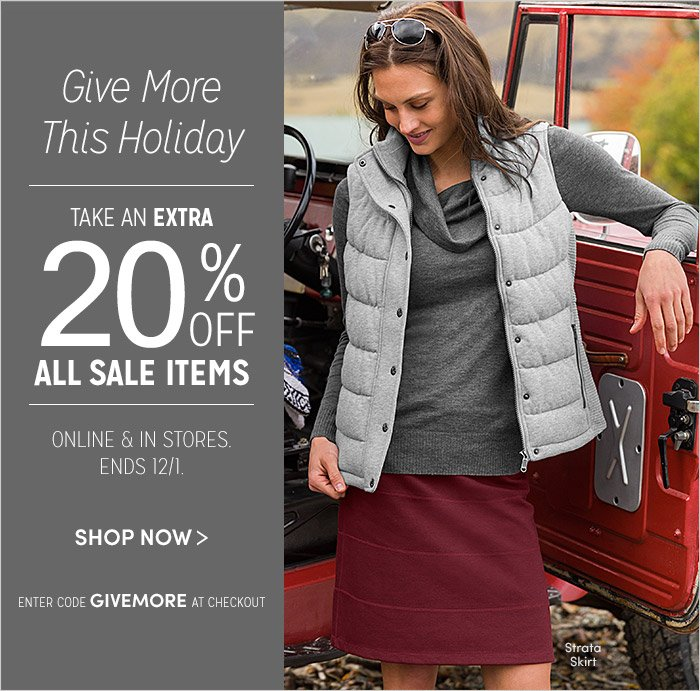 Give More This Holiday | TAKE AN EXTRA 20% OFF ALL SALE ITEMS | SHOP NOW