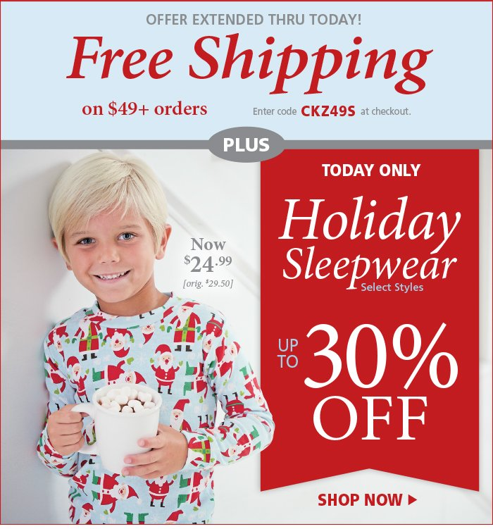 Select Holiday Sleepwear up to 30% off!