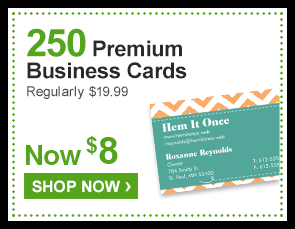 250 Premium Business Cards Regularly $19.99 Now $8 - Shop Now ›