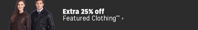 Extra 25% off Featured Clothing**