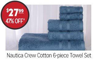 Nautica Crew Cotton 6-Piece Towel Set - $27.99 - 47% off‡