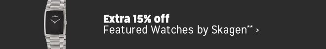 Extra 15% off Featured Watches by Skagen**