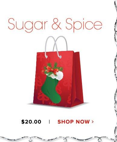 Sugar & Spice Grab BagShop Now>>