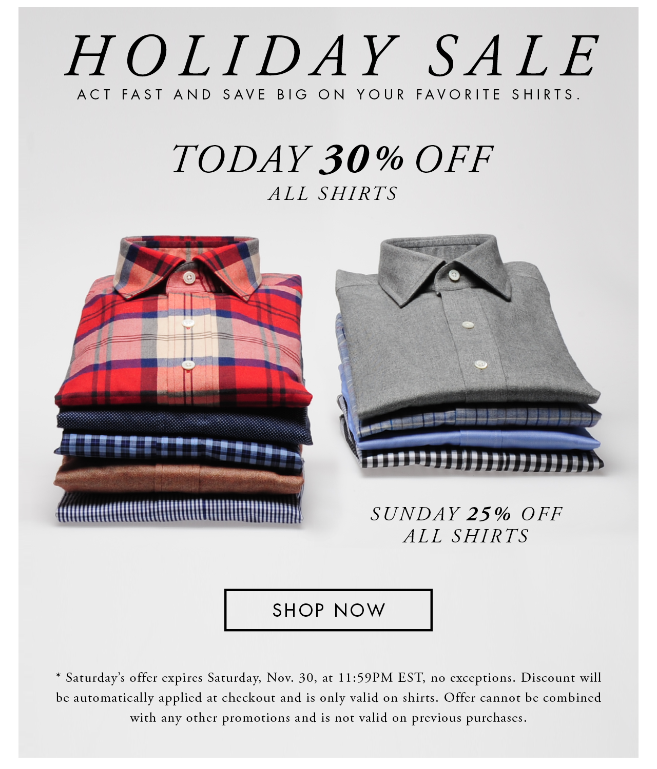 Holiday Sale, Saturday - 30% Off All Shirts
