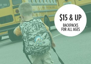 $15 & Up: Backpacks for all Ages