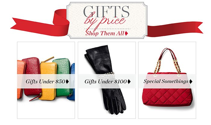 Gifts by price. Shop them all. Gifts under $50. Gifts under $100. Special Somethings.
