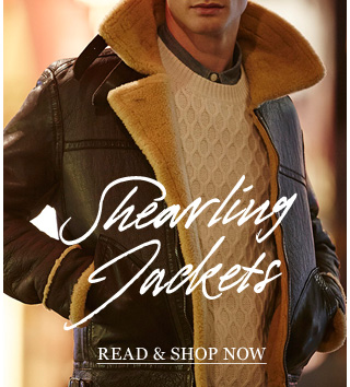 Shearling Jackets: Rugged and classic, a layer of sheepskin will go far this winter. Shop now