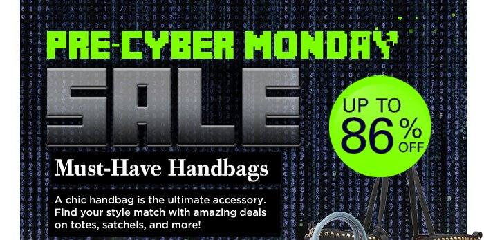 Pre-Cyber Monday Must-Have Handbags