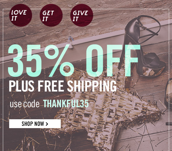 35% OFF plus FREE SHIPPING! Shop Now