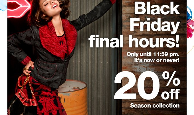 Black Friday final hours!