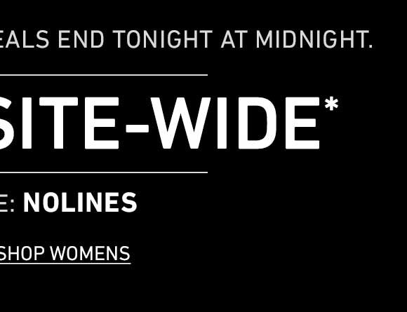 ENDS TONIGHT AT MIDNIGHT: 25% Off Site-Wide! Enter Code: NOLINES