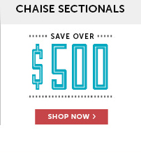 Save Over $500 on Chaise Sectionals!