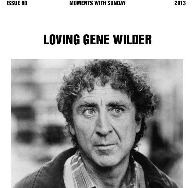 Loving Gene Wilder