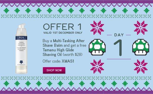 Day 1: Free Tamanu High Glide Shaving Oil*