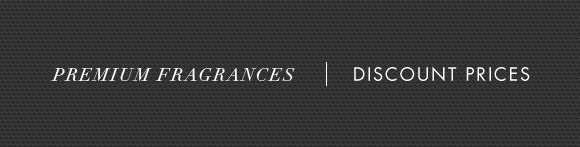 Premium Fragrances | Discount Prices